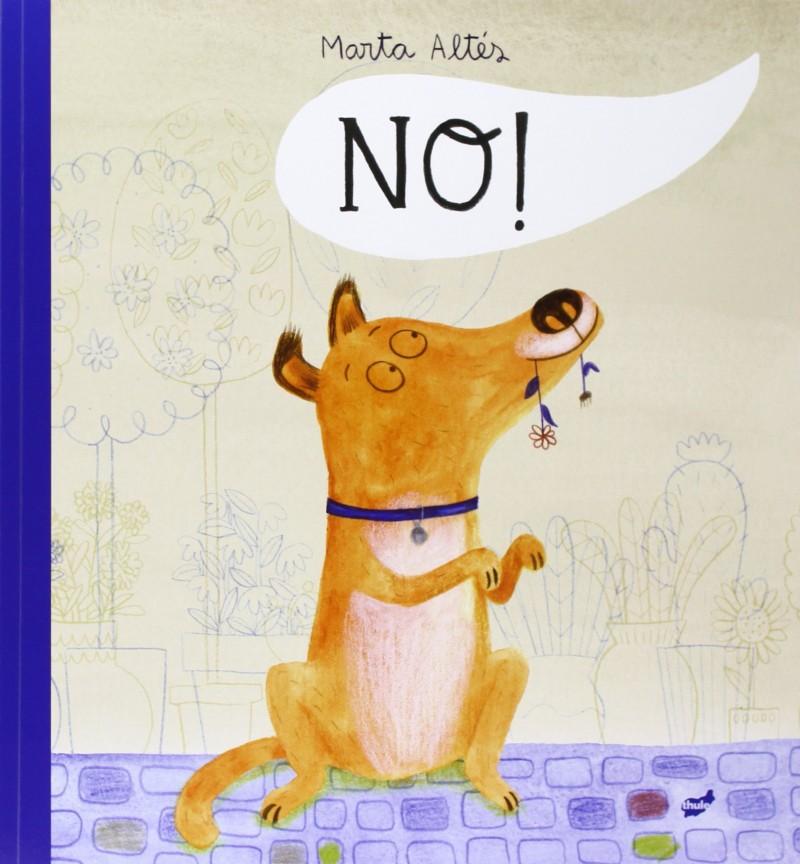 No! de Marta Altes