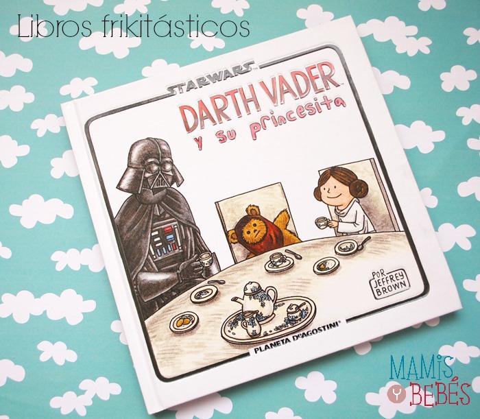 Libros infantiles - Darth Vader y su princesita 01