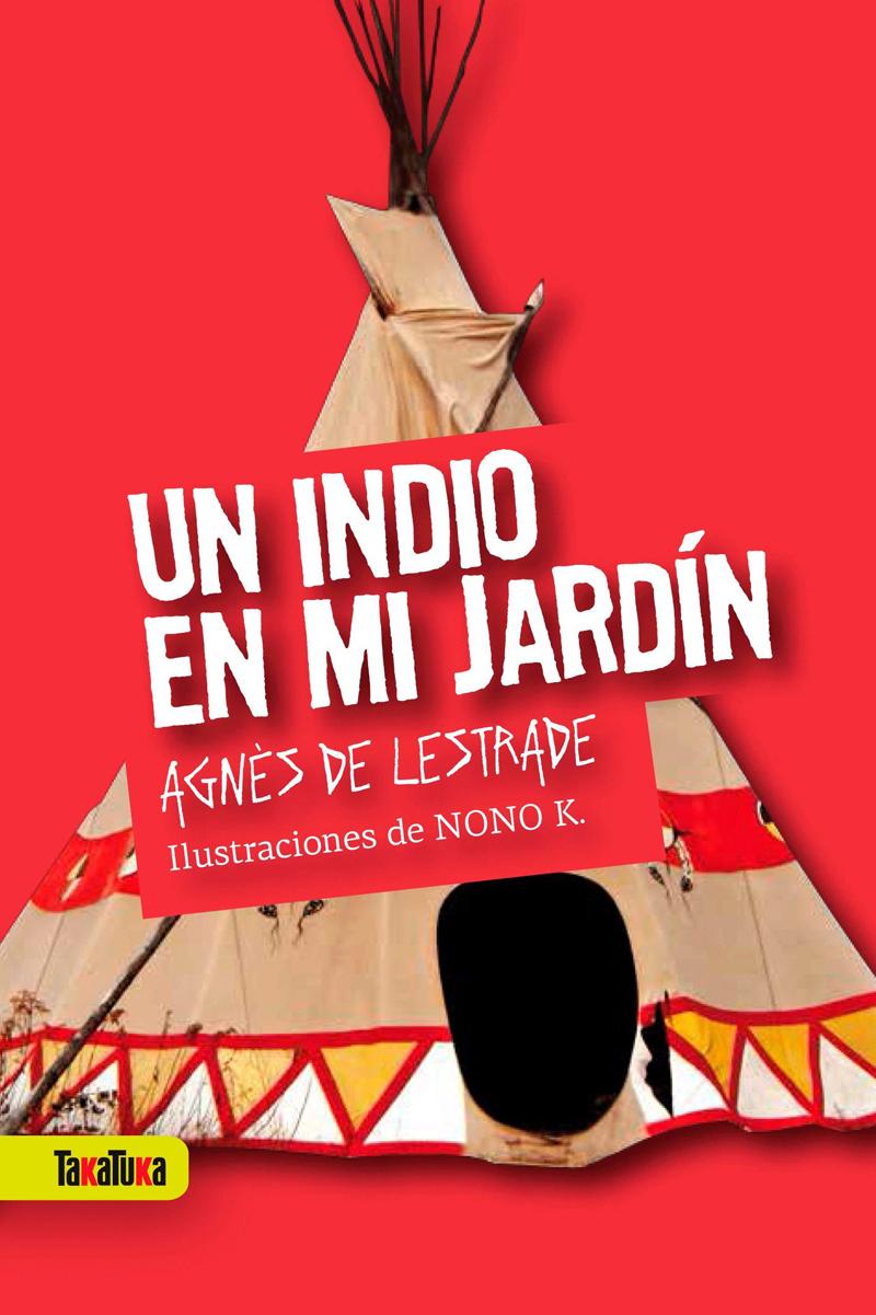 Libros infantiles de humor un indio en mi jard n y lerdus for Expo casa y jardin 2015 wtc