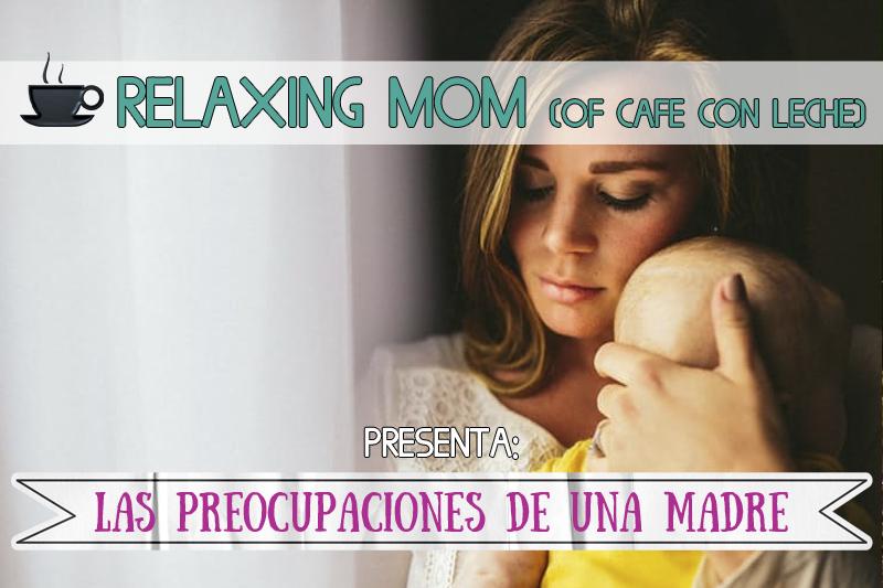 preocupaciones de una madre