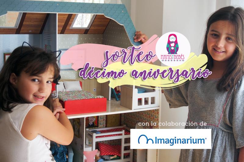 Sorteo decimo aniversario casa de Amanda imaginarium