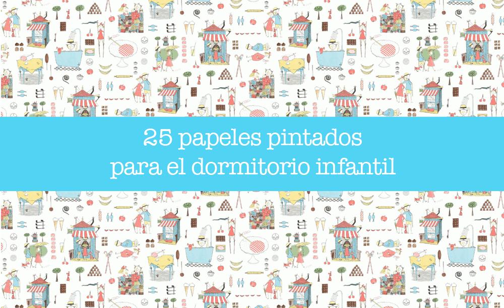 25 papeles pintados para dormitorios infantiles vitabelia Papeles vinilicos para dormitorios