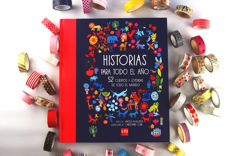 Historias para todo el año. 52 cuentos y leyendas de todo el mundo