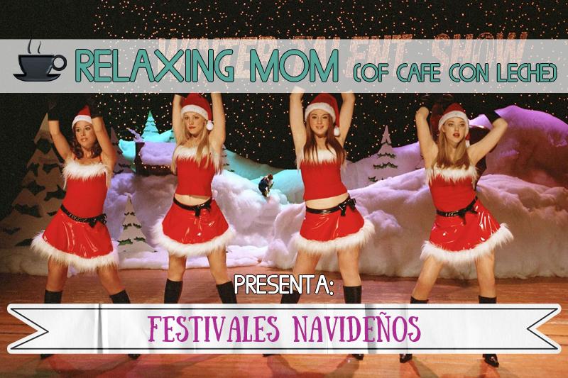 relaxing mom festivales navideños