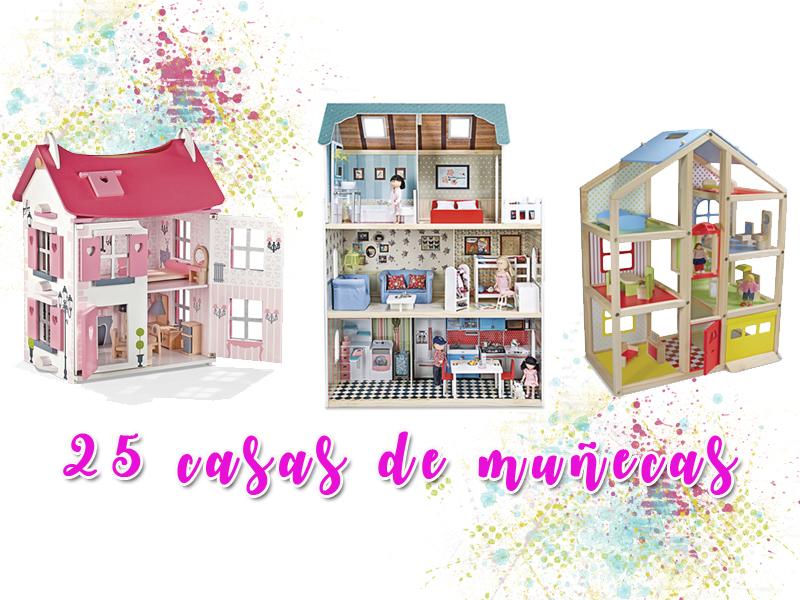 25 casas de muñecas