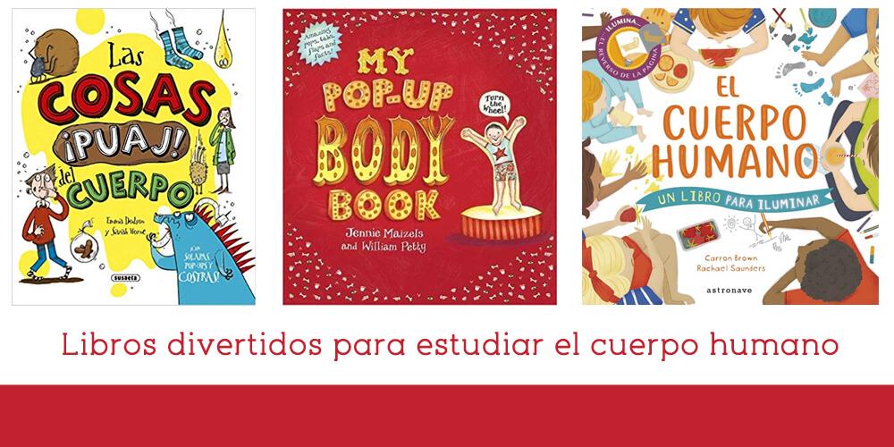 libros divertidos para estudiar el cuerpo humano