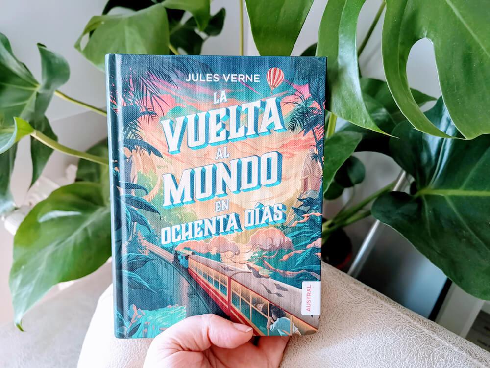 La vuelta al mundo en Ochenta días, de Julio Verne. Colección Austral Intrépida